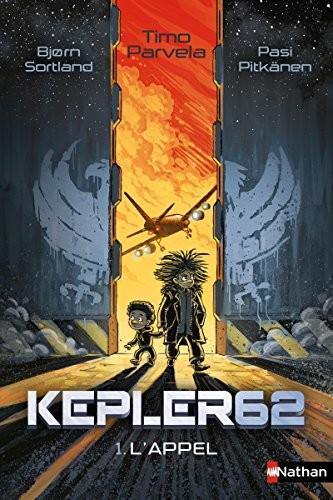 Kepler 62 soixante-deux n° 1 Appel (L')