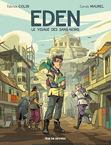 Eden - Série en cours n° 1 Le visage des sans-noms
