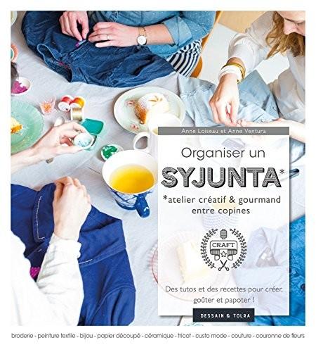Organiser un Syjunta, atelier créatif & gourmand entre copines