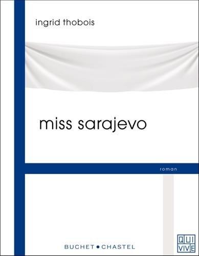 """Afficher """"Miss Sarajevo"""""""