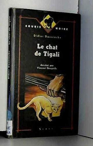 Chat de tigali (Le)