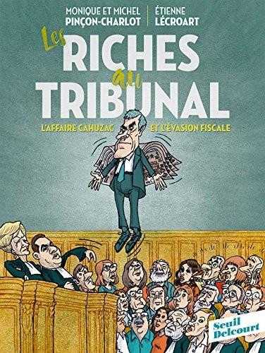 Les riches au tribunal
