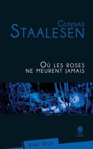 Varg Veum n° 15 Où les roses ne meurent jamais