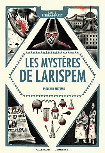 Les mystères de Larispem n° 3 L'élixir ultime