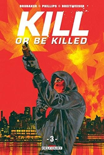 Kill or be killed n° 3 Kill or be killed T3