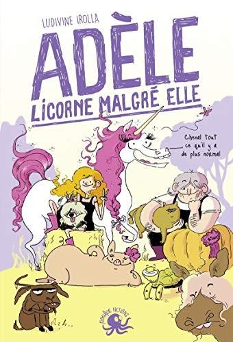 """<a href=""""/node/16298"""">Adèle, licorne malgré elle</a>"""