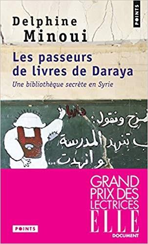 """<a href=""""/node/584"""">Les passeurs de livres de Daraya - Une bibliothèque secrète en Syrie</a>"""