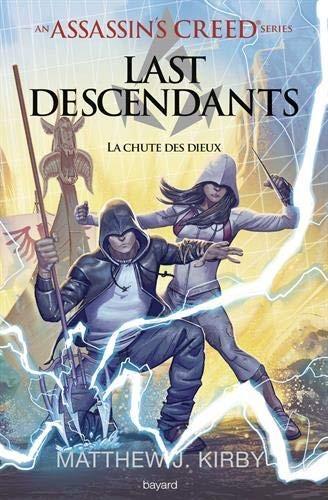 """Afficher """"An Assassin's Creed - Last Descendants n° 3 La chute des dieux"""""""