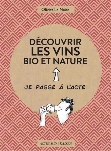 """<a href=""""/node/46558"""">Découvrir les vins bio et nature</a>"""