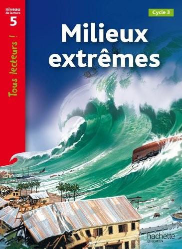Milieux extrêmes