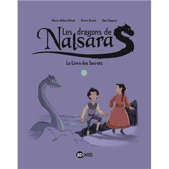 Les dragons de Nalsara n° 2 Le Livre des Secrets