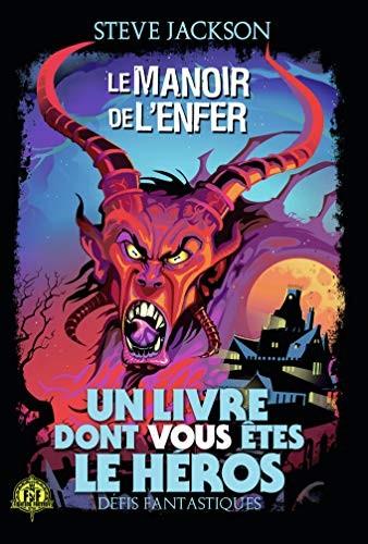 """<a href=""""/node/514"""">Défis fantastiques, 8 : Le Manoir de l'Enfer</a>"""