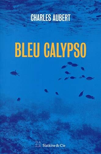 "<a href=""/node/47365"">Bleu calypso</a>"