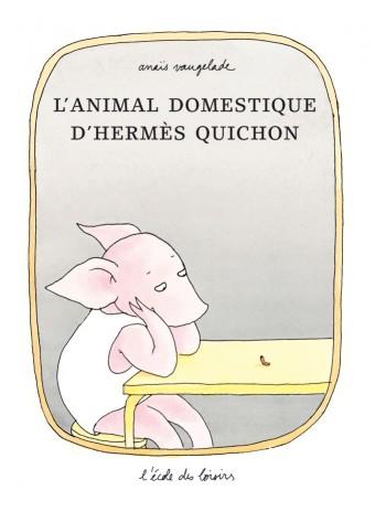 "<a href=""/node/172343"">L'animal domestique d'Hermès Quichon</a>"