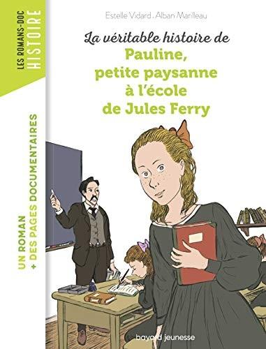 """<a href=""""/node/196858"""">La véritable histoire de Pauline, petite paysanne à l'école de Jules Ferry</a>"""