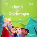 "<a href=""/node/16594"">La barbe de Charlemagne</a>"