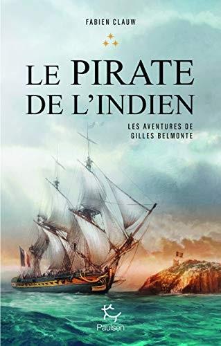 Les aventures de Gilles Belmonte n° 3 Le pirate de l'Indien