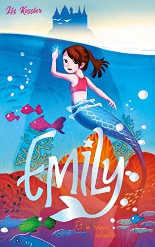 Emily Emily et la bague magique