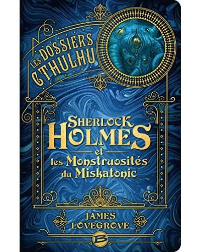 "<a href=""/node/34160"">Sherlock Holmes et les monstruosités du Miskatonic</a>"