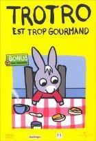 """Afficher """"Trotro est trop gourmand"""""""