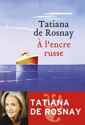vignette de 'A l'encre russe (Tatiana de Rosnay)'