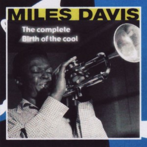 vignette de 'Birth of the cool (Miles Davis)'