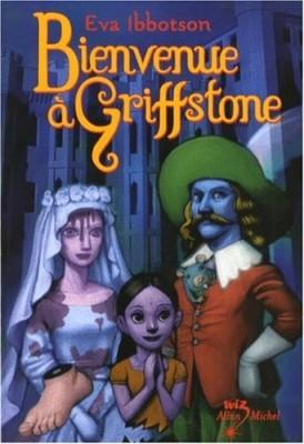 vignette de 'Bienvenue à Griffstone (Eva Ibbotson)'
