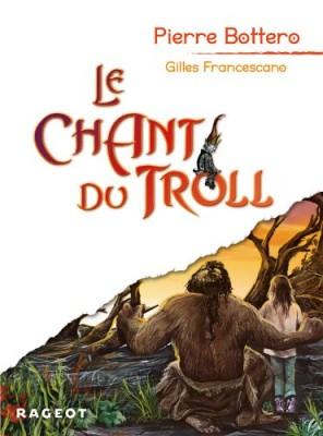 """Afficher """"Le chant du troll"""""""