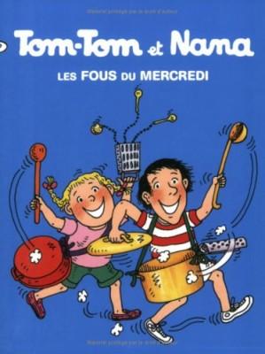 """Afficher """"Tom-Tom et Nana n° 9 Les fous du mercredi"""""""
