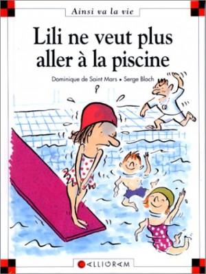 """Afficher """"Lili ne veut plus aller à la piscine"""""""