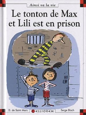 vignette de 'Le tonton de Max et Lili est en prison (Dominique de Saint-Mars)'