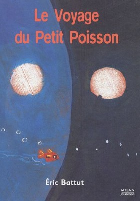 """Afficher """"Le Voyage de Petit Poisson"""""""