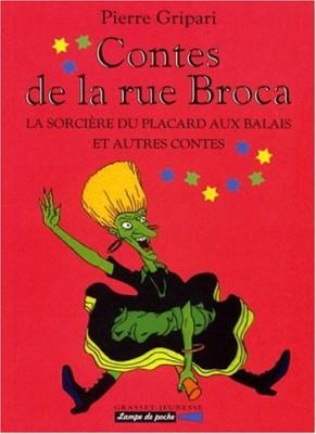 """Afficher """"Contes de la rue BrocaLa sorcière du placard aux balais et autres contes"""""""
