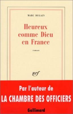 """Afficher """"Heureux comme Dieu en France"""""""