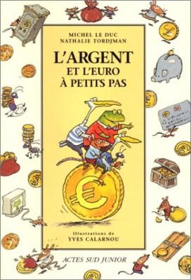 """Afficher """"L'argent et l'economie à petits pas"""""""