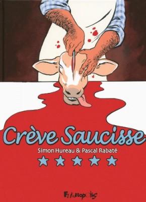"""Afficher """"Crève saucisse"""""""