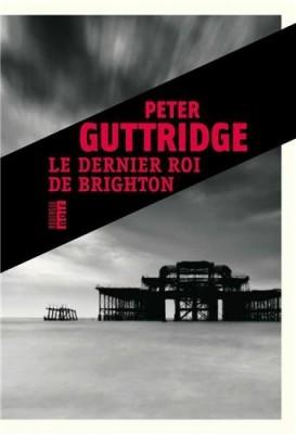 """Afficher """"La trilogie de Brighton n° 2 Le dernier roi de Brighton"""""""