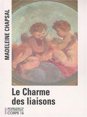 """Afficher """"Le Charme des liaisons"""""""