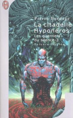 """Afficher """"Les guerriers du silence n° 3 La citadelle Hyponéros"""""""