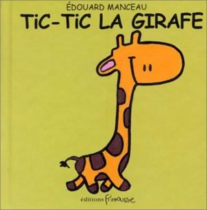 "Afficher ""Tic-Tic la girafe"""