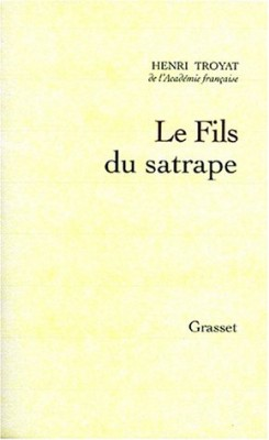 """Afficher """"Le Fils du satrape"""""""