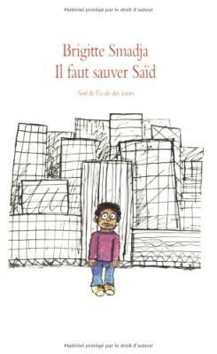 """Afficher """"Il faut sauver Saïd"""""""