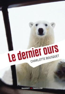 vignette de 'Le dernier ours (Charlotte Bousquet)'