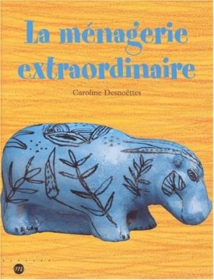 """Afficher """"La ménagerie extraordinaire"""""""