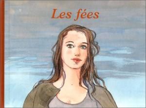 """Afficher """"Les fées"""""""