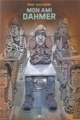 vignette de 'Mon ami Dahmer (Derf Backderf)'