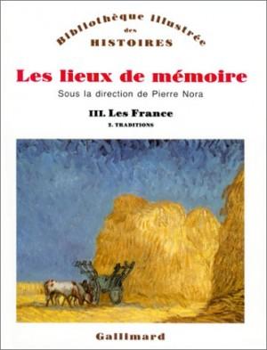 """Afficher """"Lieux de mémoire. (Les ) n° 3,2 France (Les)"""""""