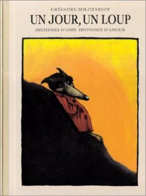 """Afficher """"Un jour, un loup"""""""