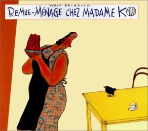 "Afficher ""Remue-ménage chez madame K"""