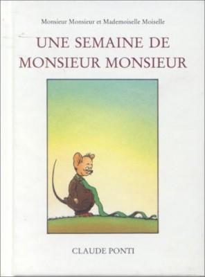"""Afficher """"Une semaine de monsieur Monsieur"""""""